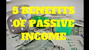 Benefits of Passive Income
