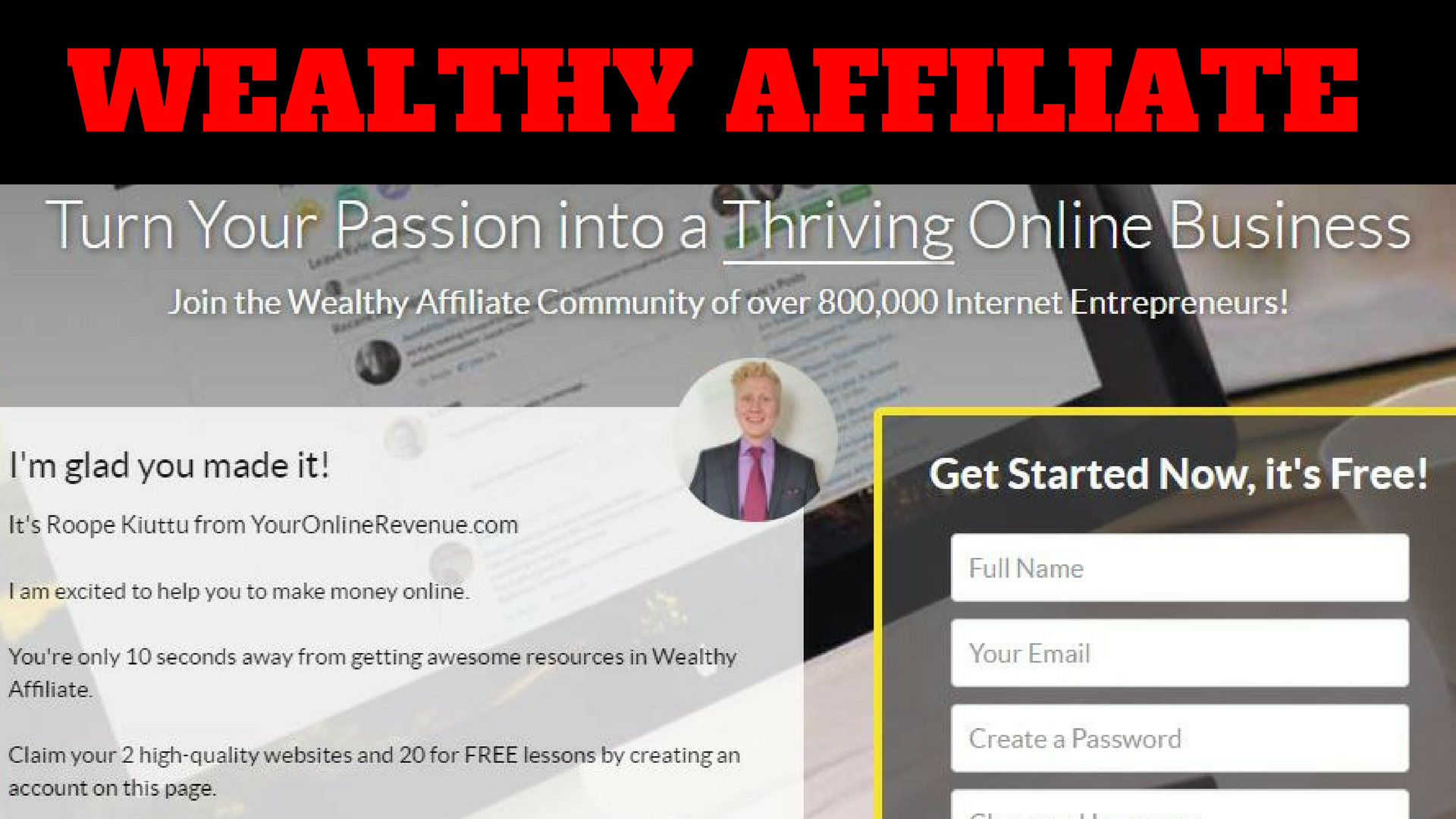 My Honest Wealthy Affiliate Review - The Best Tool to Make