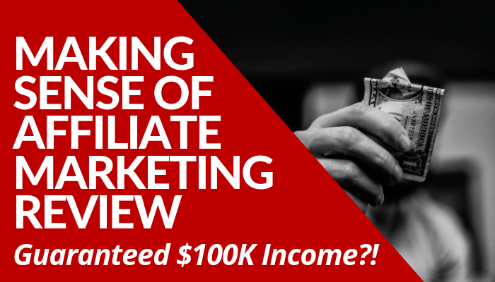Read my comprehensive Making Sense of Affiliate Marketing Review and learn more about the course before you invest your time and money on it.