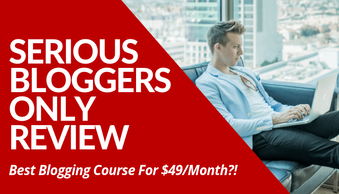 Read My Serious Bloggers Only Review, Containing My Honest & Comprehensive Feedback About Blogging Course Without BS. Worth It $49 Course. Guaranteed Learning..