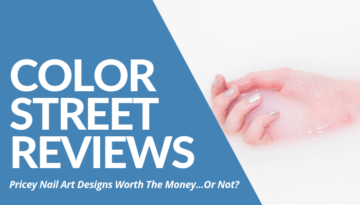 Color Street Reviews - Your Online Revenue