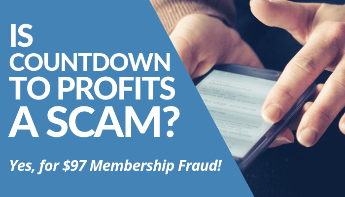 Is Countdown To Profits A Scam? Yes, For $97 Membership You'll Get Tons Of Spammy Links To Spread On Internet. Earning $500 By Watching Crappy Video Possible. Read This Post And Be Warned Of The Fraud Investment.
