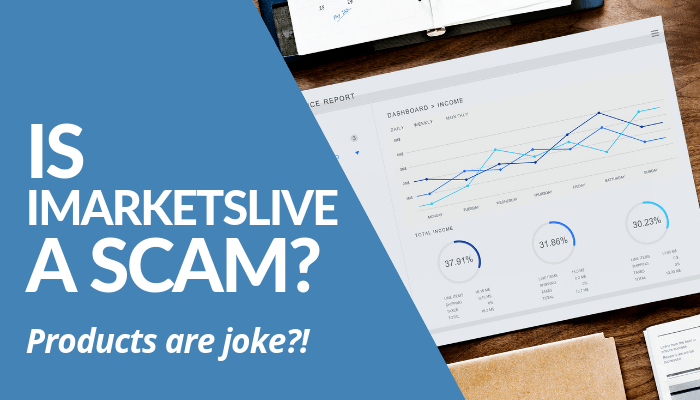 Is iMarketslive A Scam? Read My Brutal, Honest, & Comprehensive Review About This MLM Selling Financially Trading Software & Forex To Earn. Products Are Joke? Read This Post Before You Decide To Join The Networking Company And Invest.