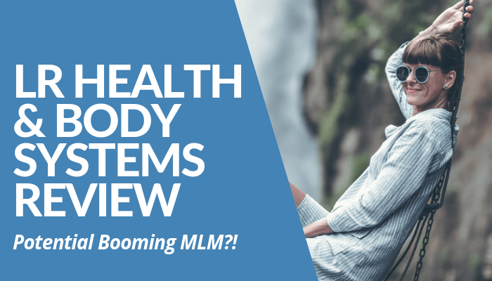 LR Health And Body Systems Review - Your Online Revenue