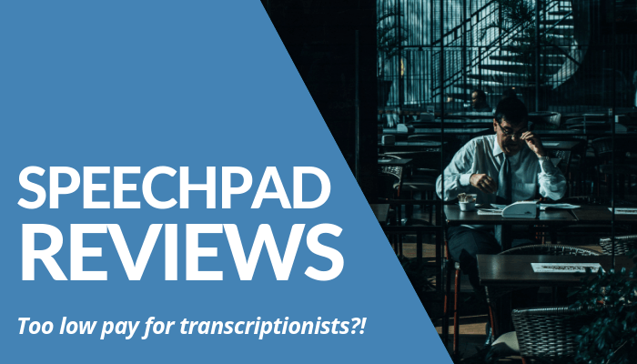 Speechpad Reviews - Your Online Revenue