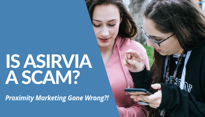 Is Asirvia A Scam Or Legit? Great Product To Wireless, Hassle-Free Proximity Marketing A Flop As 3-Year-Old MLM Company Gone South. Read More Of My Brutally Honest And Comprehensive Post Before You Invest...And Regret.