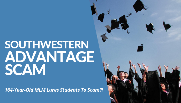 Is Southwestern Advantage Scam Or Legit? 164-Year-Old MLM Continues Luring University Students. Door-To-Door Business Gets Scarier As States Took Legal Action. Read More Of My Comprehensive & Brutally Honest Review About This Controversial MLM. Read More.