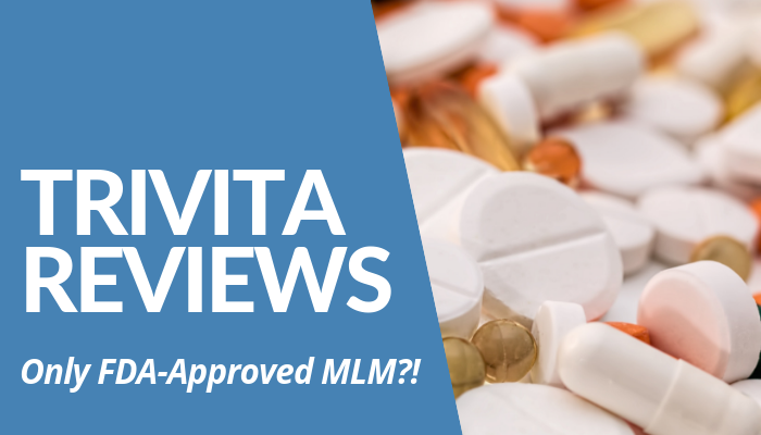 Read My Trivita Reviews Post Before You Decide If This FDA-Approved MLM Is Best Investment. Products Reportedly Cause Allergic Reaction To Users. Read More.