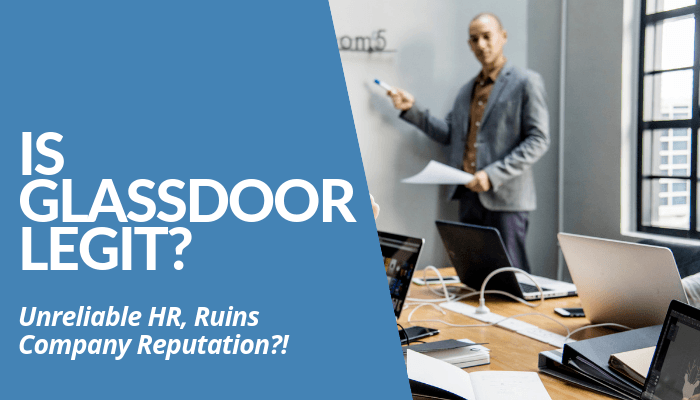 Is Glassdoor Legit? Company Threats HR & Promises Employers Great Benefits. Yet, Zero ROI. Worst Customer Service. Unreliable Reviews. Dissatisfied Clients. Read More.