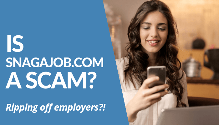 Is SnagAJob.Com A Scam? Reviews Mention Online Job Posting Service Rips Off Employers With Fraudulent Applicants. Job Seekers Reported Unsafe, Exposed To Scams. WARNING. Read More.