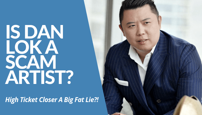 Is Dan Lok A Scam Artist? High Ticket Closer And His Programs Too Pricey For Something Worth Few Dollars On Amazon? Read My Review About Him & His Schemes. Read My Whole Post Here.