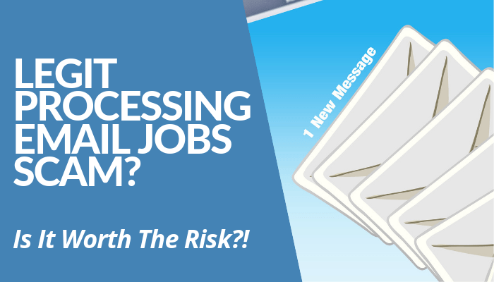 Are All Legit Processing Email Jobs Scam? Read My Post & Learn More About This Income Opportunity. High Risks, Prone To Scam, & More. Click Here To Read More.