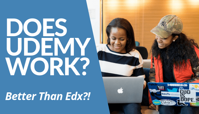 Does Udemy Work? Is Mass Open Online Course Platform Better Than EdX? Read My Comprehensive & Brutally Honest Review & Learn How To Benefit From It. Click Here.