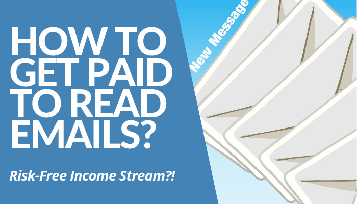 How To Get Paid To Read Emails? Read My Comprehensive, Brutally Honest Review About How To Earn In Risk-Free Income Stream. 3-Act System For Money. Click Here.