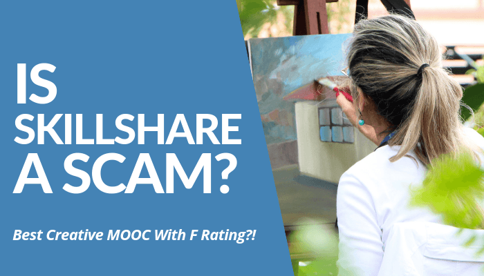 Is Skillshare A Scam? Read My Comprehensive, Brutally Honest Review About The MOOC & Learn Pros, Cons, & Verdict. Unauthorized Charges, Not Worthy, And More!