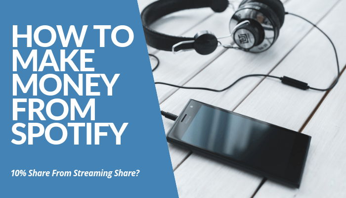 How To Make Money From Spotify? Read This Review & Learn How You Make An Income From 10% Share From Streaming Lines, Terms & Agreements For Artists, & More.