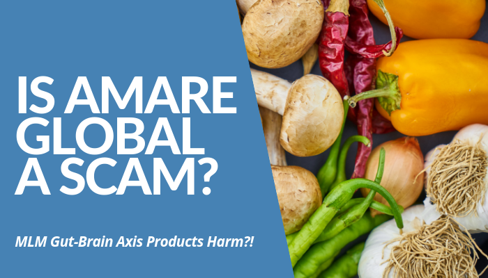 Is Amare Global A Scam? CEO & Founder Hiep Tran Established Company For Gut-Brain Axis Products In 2016. Partners Pay $69.95 For 20% Monthly Compensation?