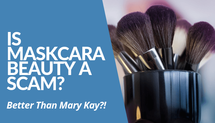 Is Maskcara Beauty A Scam? According To Compensation Plan, You Receive Between 20% To 40% Monthly Retail Commissions & Bonuses. Read More To Learn How To Earn.