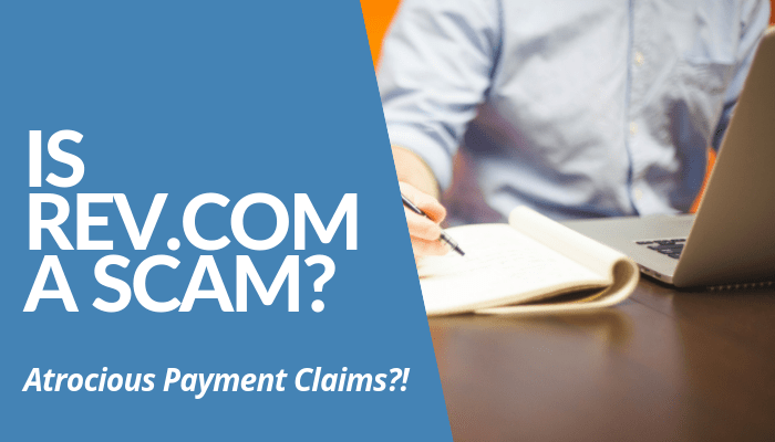 Is Rev.Com A Scam? [Atrocious Payment Claims?!] Welcome to my Rev.Com Review!   Is Rev.Com a scam? This is what we're going to find out today. In this post, we're going to go through the complete details about this company and how it opens opportunities for you to make money.    Before we delve into it, understand that we aren't affiliated with Rev.Com in any way. So, rest assured that our review will remain objective.    To level up the potential income opportunity online, I recommend you join the #1 online training in which it hones your strengths to become an exceptional marketer.    I guarantee you that, given Roope's success in the program while running Your Online Revenue Ltd as a business without compromising anything.   Now that we're all set. Let's dive into the post. Shall we? Rev.Com Review - Quick Summary Name:Rev.Com Founded:2010 Type:Transcription Company Price:$1 per minute  Best for:People who are in the search for online work-at-home opportunities using their acquired transcription skills and make money from it without the need to leave their lofty home. Summary: Is Rev.Com Recommended? No, I'll tell you the details in a while. For now, I recommend clicking the green button below and learn how to hone your strength and attract wealth using it.  What Is Rev.Com? Remember Transcribe.Com? If so, learning about Rev.Com won't be difficult to understand then.    Established in 2010, Rev.Com has become one of the leading transcription companies existing today in which most big media companies rely on their services with cheap cost per minute. For only $1 per minute, you can have your work in written form in a day or less.    Not only they provide transcription services, but they also cater to the subtitling and translating needs of the clients they accept in different price rates. So, for the workers, it's a lot of projects to work with. Hence, a diverse income potential.    If you want to learn more how Rev.Com works and how it helps you in your business,