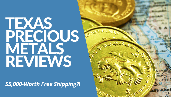 In My Texas Precious Metals Reviews, They Offer $5,000-Worth Of Bullion Coin Shipping For Free. Insurance & Custodian Assistance Included. Read More Here.