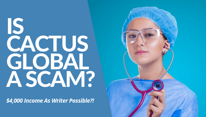 Is Cactus Global A Scam? The Indian-Based Medical Communications Company Proved Itself As An Exceptional Hub For Writers, Editors, & Freelancers To Make Money.