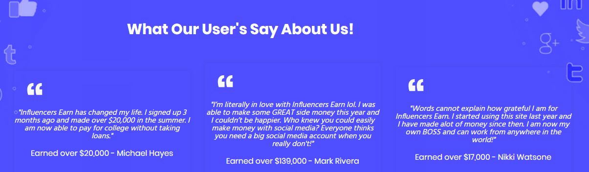 These are the testimonials stated on the site claiming they earned hundreds of thousands of dollars using the platform.