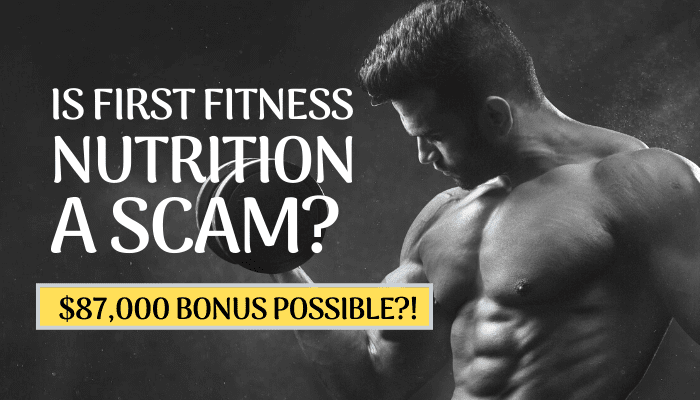 Is First Fitness Nutrition A Scam Featured Image