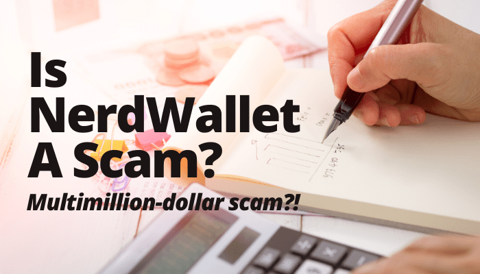 Is NerdWallet A Scam Featured Image
